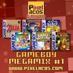 <b>Pixelacos Sound - Gameboy Megamix Vol. 1</b>