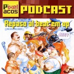 <strong>Pixelacos Podcast – Programa 3 – Repaso al Beat'em up</strong>