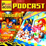 <strong>Pixelacos Podcast – Musical 1</strong>