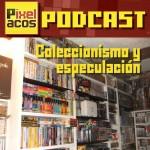 <strong>Pixelacos Podcast – Programa 10 – Coleccionismo y especulaci...</strong>
