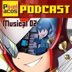 <strong>Pixelacos Podcast – Musical 2</strong>