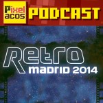 <strong>Pixelacos Podcast – Programa Especial Retro Madrid 2014</strong>