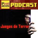 <strong>Pixelacos Podcast – Programa 13 – Especial Juegos de Terror</strong>