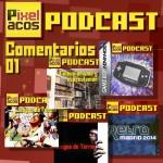 <strong>Podcast Especial: Lectura de Comentarios 01</strong>