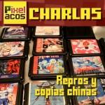 <strong>Pixelacos Charlas - 002 - Repros y copias chinas</strong>