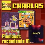 <strong>Pixelacos Charlas – 003 - Recomendaciones 01</strong>