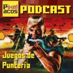 <b>Pixelacos Podcast – Programa 27 – Juegos de Puntería</b>